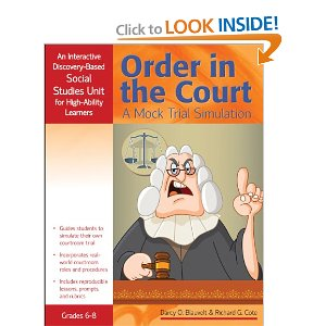 Order in the Court: a Mock Trial Simulation by Darcy O. Blauvelt and Richard G. Cote 9781593638290